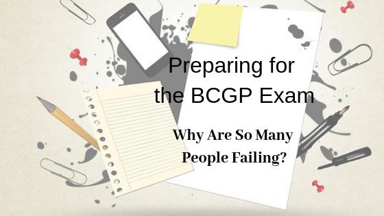 Preparing for the BCGP Exam