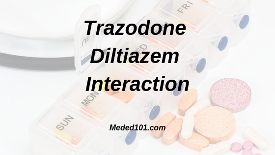 Trazodone Diltiazem Interaction