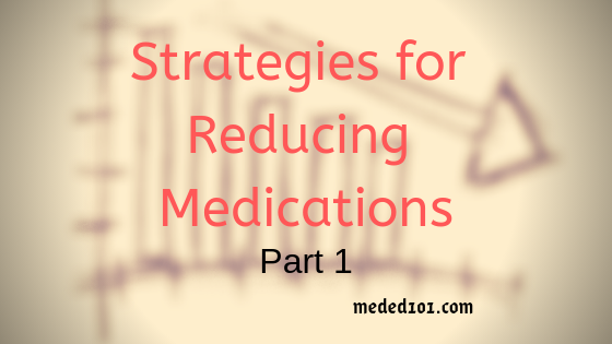 Reducing Medications