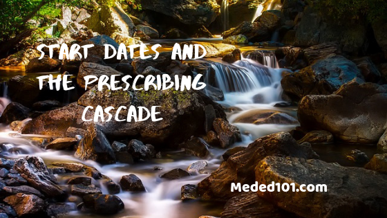 Start Dates and the Prescribing Cascade